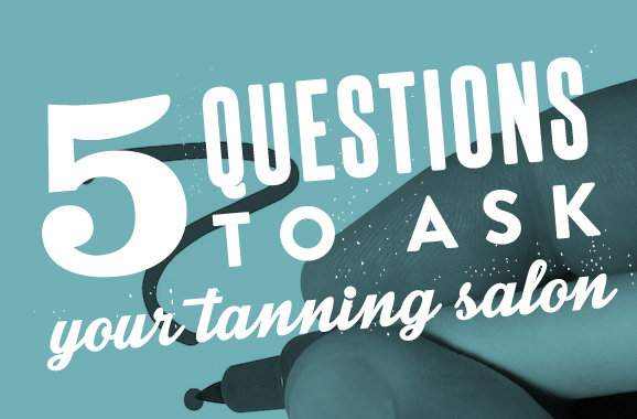 5 questions to ask a spray tanning salon